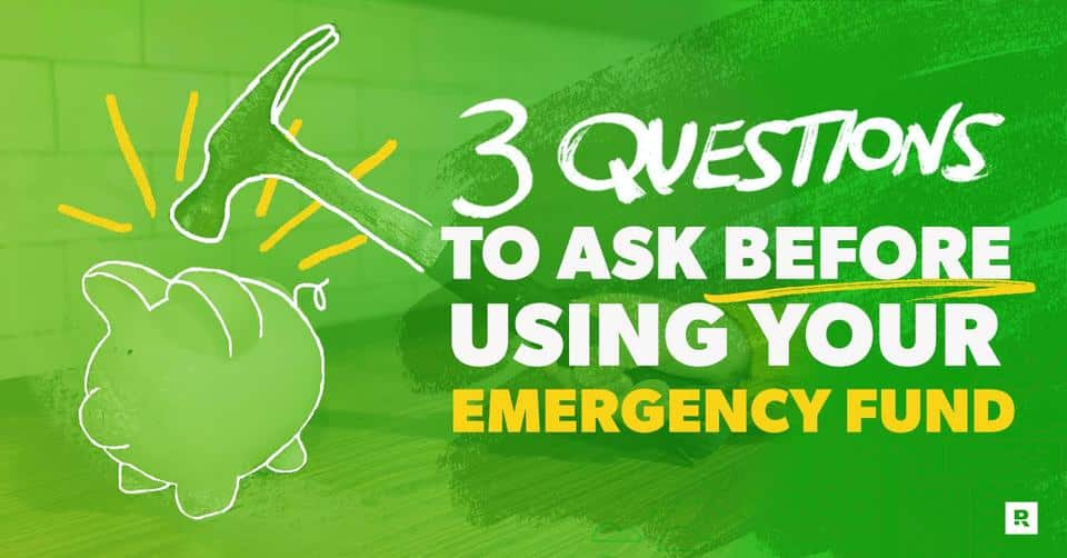 Three Questions to Ask . . . Emergency Fund