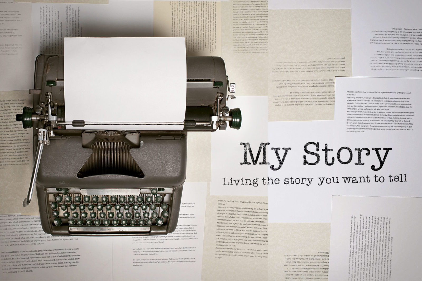 My Story: Living the story you want to tell